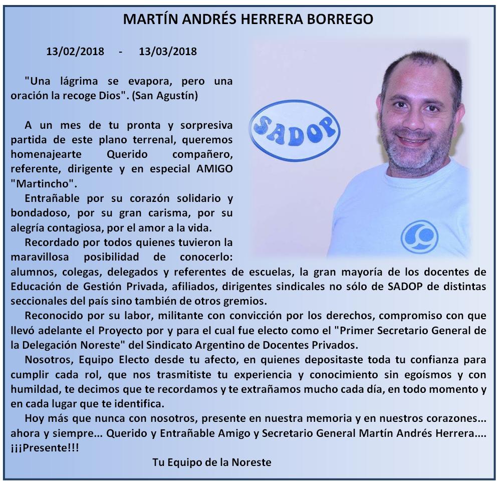 A un mes de su fallecimiento, la Delegación Noreste recuerda a Martín Herrera.