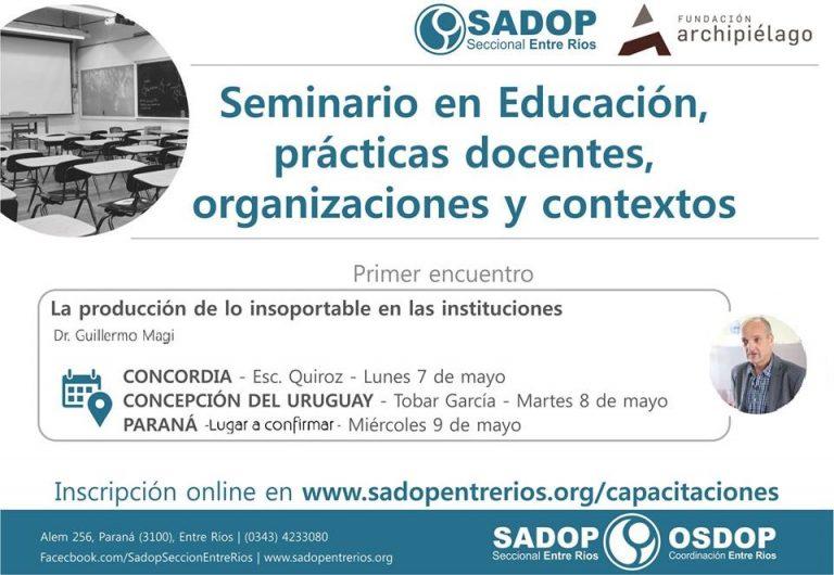 Seminario en Educación, Prácticas Docentes, Organizaciones y Contextos