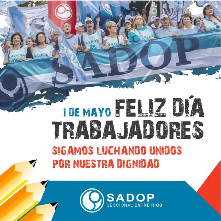 Día del Trabajador. Unión y dignidad.