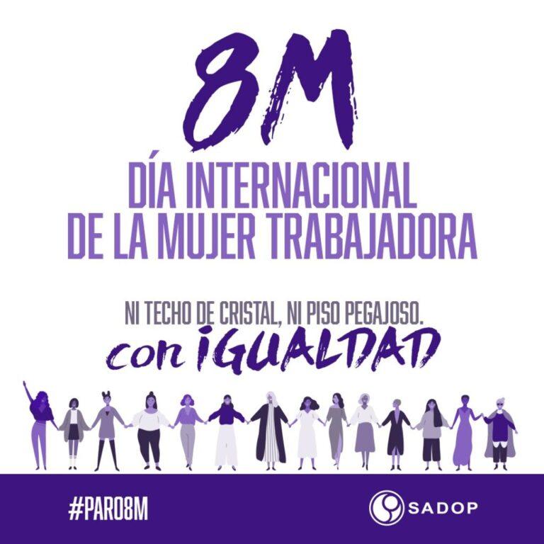 SADOP adhiere al Paro Internacional de Mujeres
